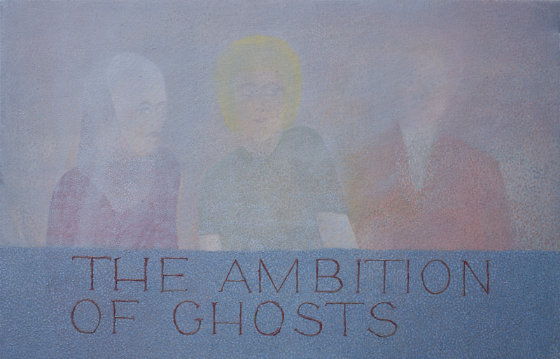 The ambition of ghosts painting
